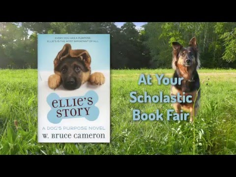 Ellie's Story: A Dog's Purpose Novel by W. Bruce Cameron
