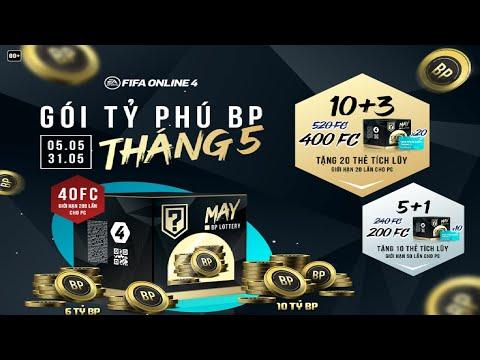 REVIEW GÓI TỶ PHÚ BP THÁNG 5  FIFA ONLINE 4 FO4 VN