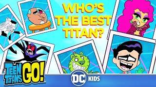 Teen Titans Go! | Top 5 Best Titans |  DC Kids
