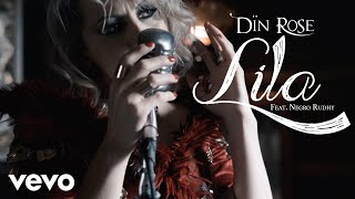 Din Rose - Lila Ft. Negro Rudhy