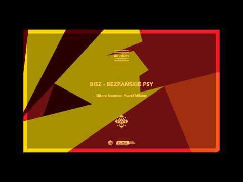 Szops - Bezpańskie Psy feat. Bisz (Goodlife 2013)