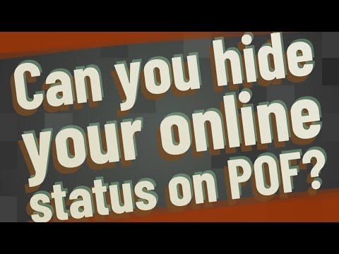 Can You Hide Your Online Status On POF?