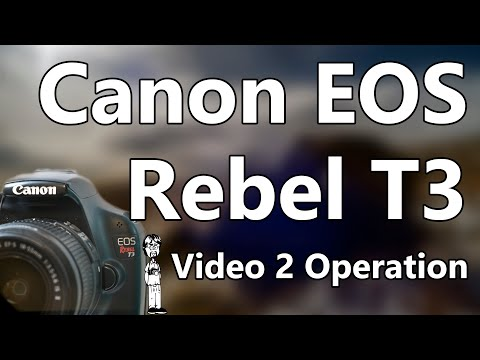 Canon EOS Rebel T3 Video 2: Operation, How To Take Photo, Command Wheel, Modes, ISO, & Settings