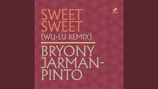Play Sweet Sweet (Wu-Lu Remix)