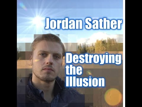 Jordan Sather Interview - Destroying the Illusion