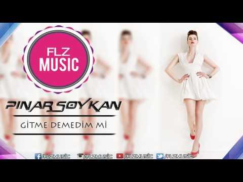 Pınar Soykan - Gitme Demedim Mi (Remix)
