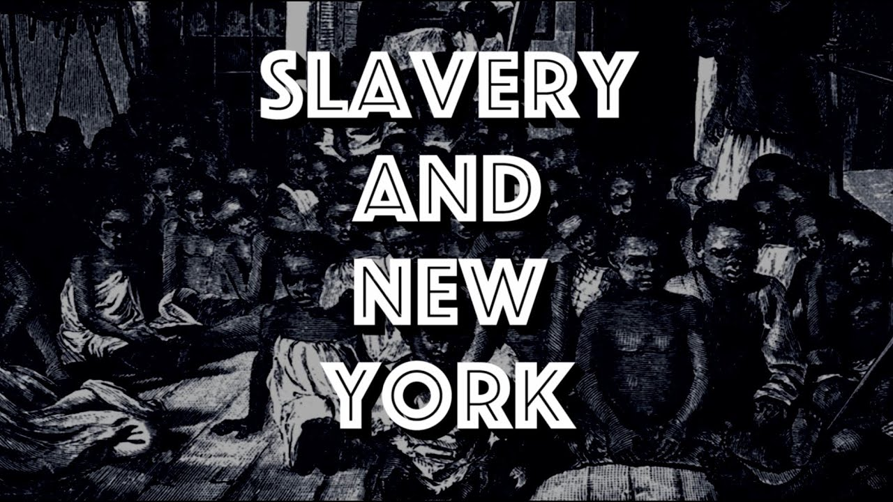SLAVERY AND NEW YORK - THE UNTOLD HISTORY