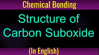 Chemical Bonding # Carbon Suboxide # Tutorial