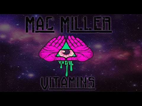 Mac Miller-Vitamins (Slowed)