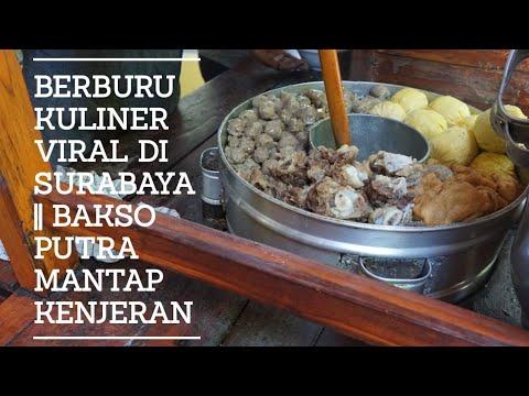 berburu-wisata-kuliner-viral-di-surabaya-||-bakso-putra-mantap-kenjeran