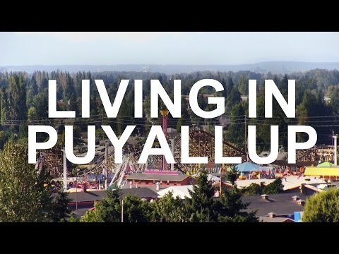 Living In Puyallup, WA
