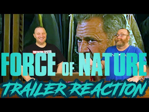 Force of Nature Trailer Reaction