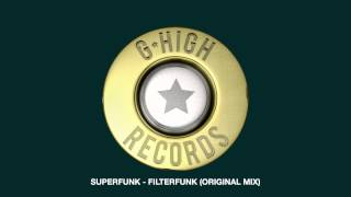 Superfunk - Filterfunk (Original Mix)