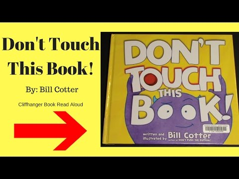 Don't Touch This Book! - Read Aloud Books for Children - Bedtime Stories - Cliffhanger