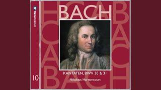 """Cantata No.31 Der Himmel lacht! die Erde jubilieret BWV31 : IX Chorale - """"So fahr ich hin zu..."""