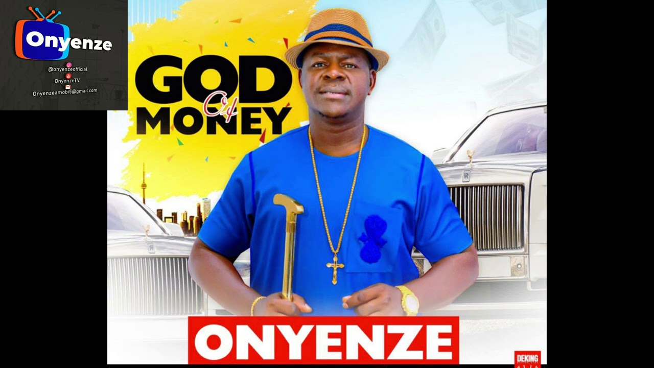 Download God of Money - Onyenze  (Official Audio)