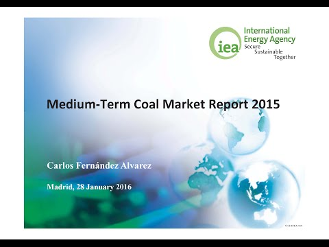 Presentación Medium-Term Coal Market Report 2015 IEA
