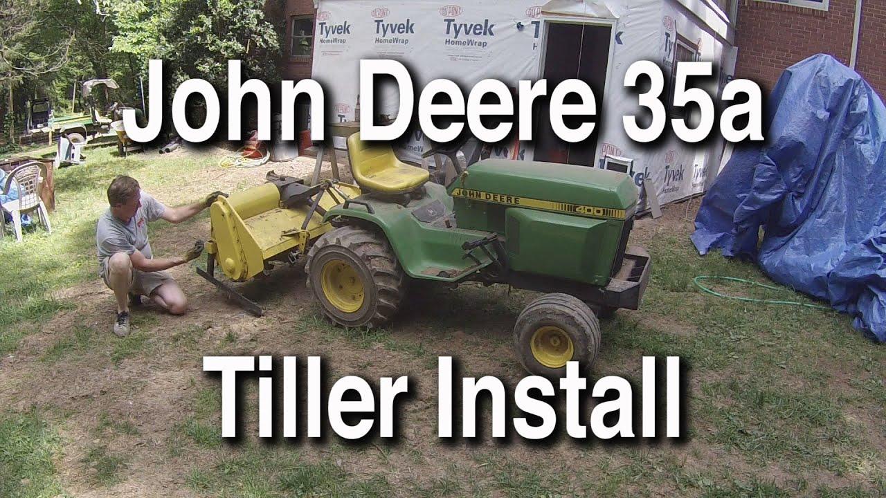 Installing A John Deere 35a Tiller On A John Deere 400