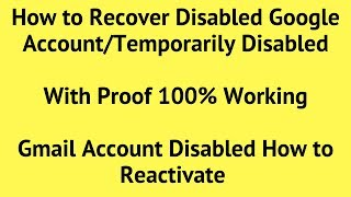 My Google Account is Disabled What Do I Do | Disabled Google Account Recovery | Gmail, YouTube 2018
