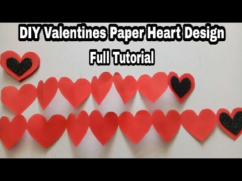 DIY Valentine Heart Paper Design ||Paper Heart chain||Paper Heart DIY Design
