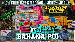 Truk Oleng Terbaru Versi Dj Full Bass Terbaru!! ( DJ CEST LA VIE x TIBAN BAHANA PUI )