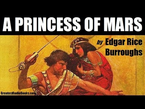 A PRINCESS OF MARS By Edgar Rice Burroughs - FULL AudioBook | Greatest Audio Books V2