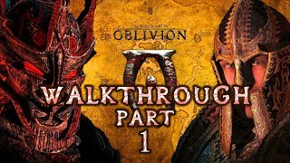 TES IV Oblivion Walkthrough Part 1 (All Side Quests + Max Difficulty + Full Exploration)