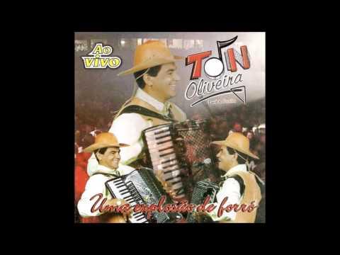 CD TON OLIVEIRA - UMA EXPLOSÃO DE FORRÓ [2001]
