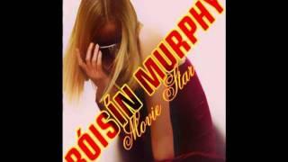 Movie Star - Roisin Murphy