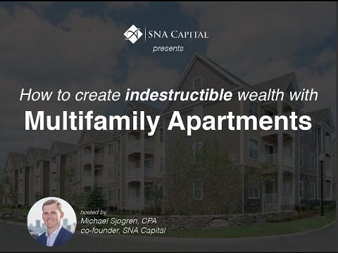 How to Build Indestructible Wealth with Multifamily Apartments