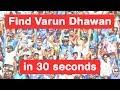 YouTube Turbo Find Varun Dhawan in 30 seconds - Judwaa 2 Challenge