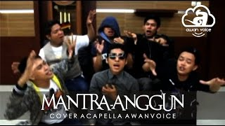awan voice -  mantra anggun (cover) Mp3