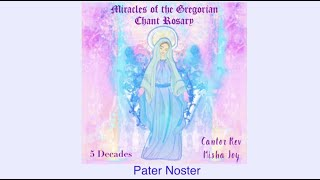 """Pater Noster from """"Miracles of the Gregorian Chant Rosary"""" with words to follow [Ave Maria Records]"""