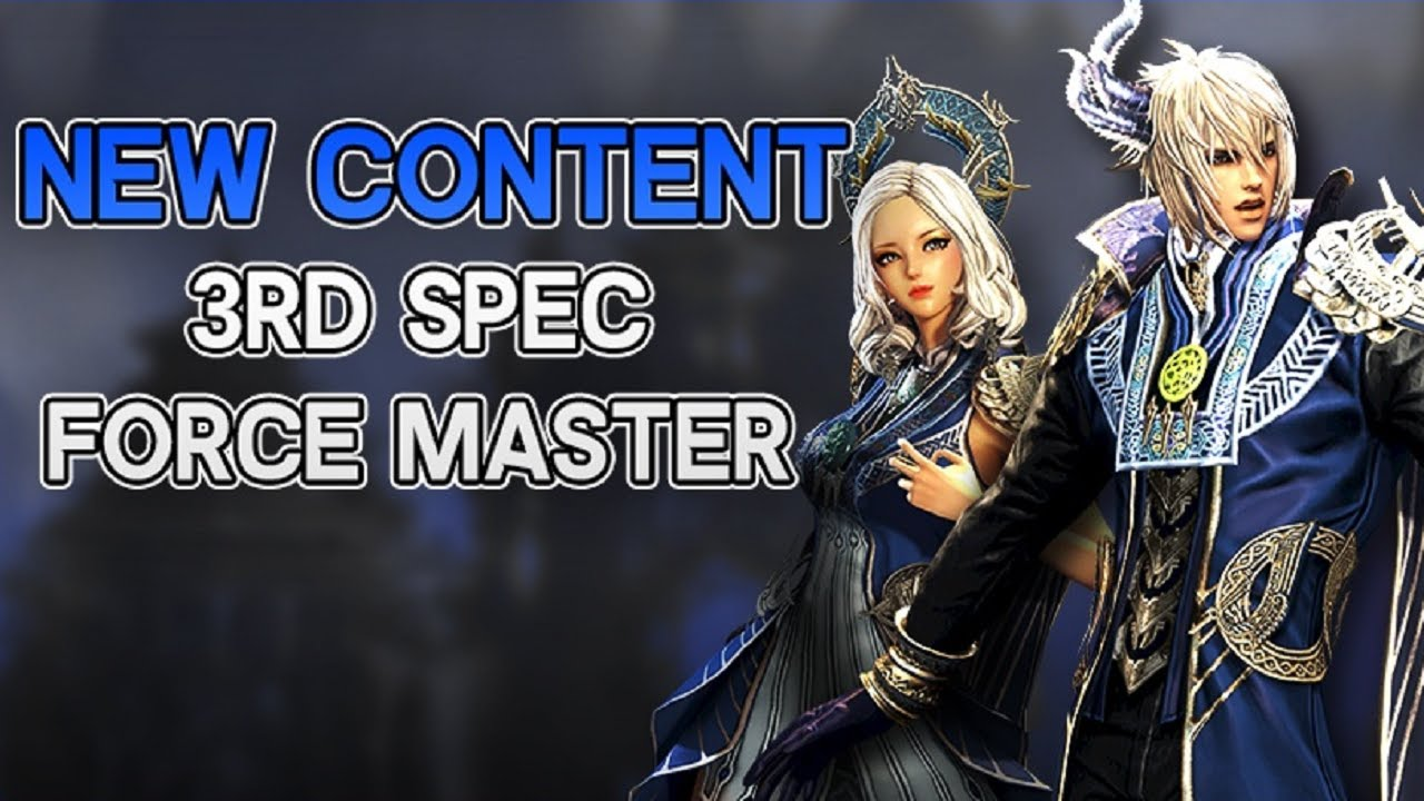 Blade And Soul 3rd Spec Force Master New Content Trailers