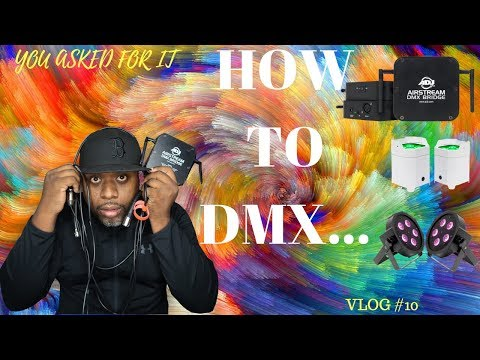 DJ VLOG #10 | HOW TO DMX 101| MOBILE DJ