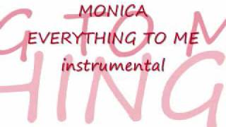 monica everything to me instrumental