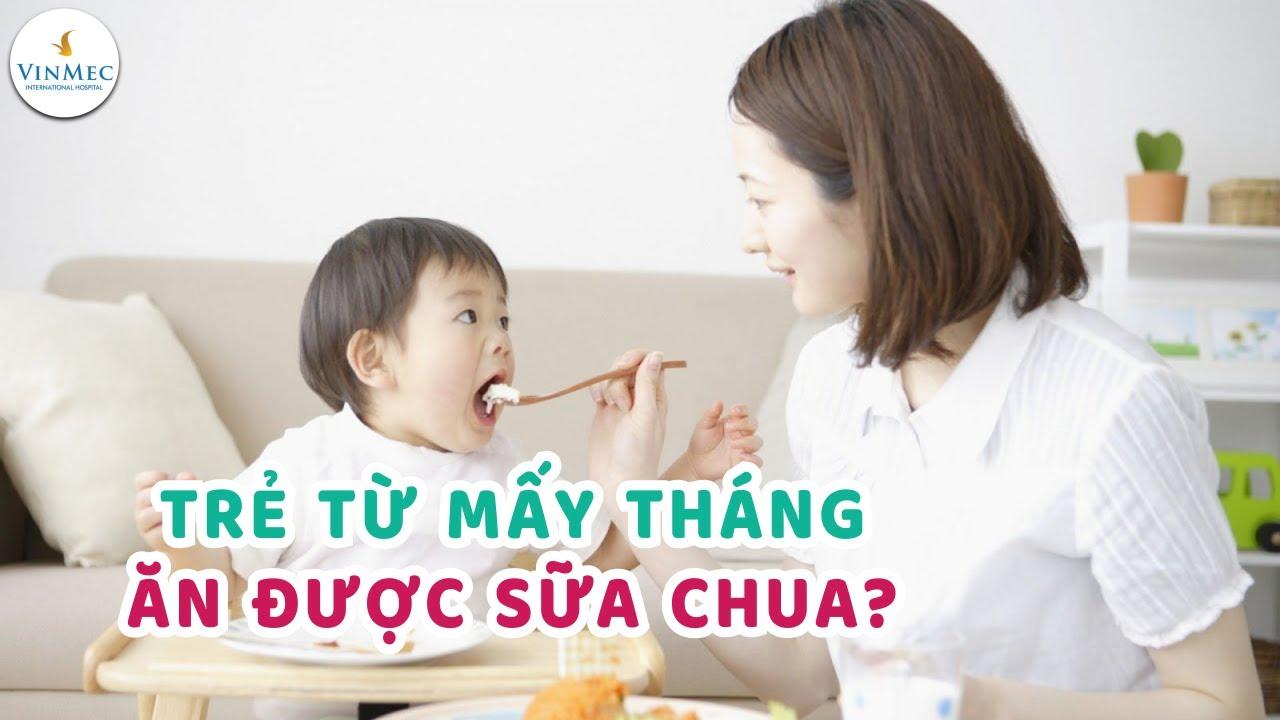 Trẻ mấy tháng ăn được sữa chua? BS Phan Nguyễn Thanh Bình, BV Vinmec Central Park