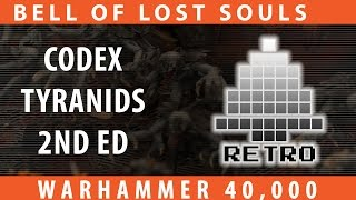 BoLS Retro Corner Review #31 | Codex Tyranids 2nd Ed | Warhammer 40,000