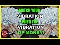 HOW TO RAISE YOUR VIBRATION TO ATTRACT MONEY │ LAW OF ATTRACTION