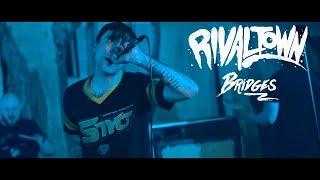 Смотреть клип Rival Town - Bridges