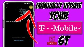 How To Update Your Rebranded T-Mobile Oneplus 6T