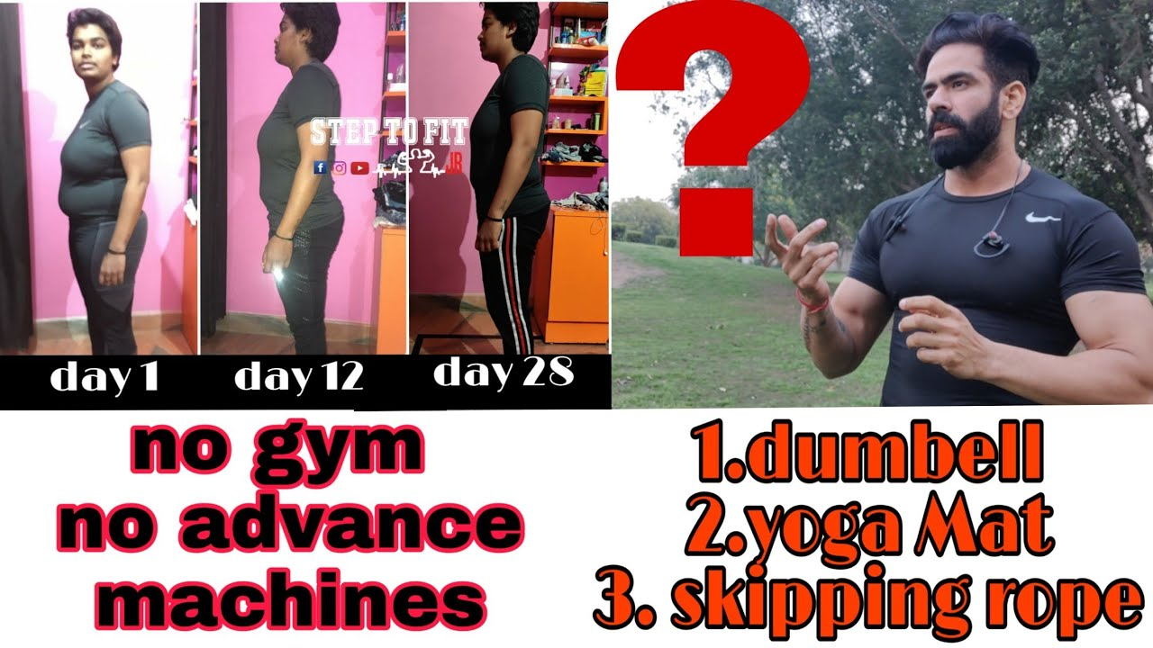 No Gym No Advance Machines lose 7 kg in 28 days ? | dumbell,yogamat, skipping rope
