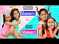 Good Manners vs Bad Manners | Good Habits in Kids | MyMissAnand
