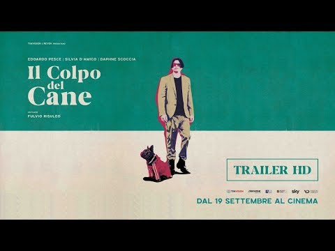 Il colpo del cane (2019) - Trailer Ufficiale 90''