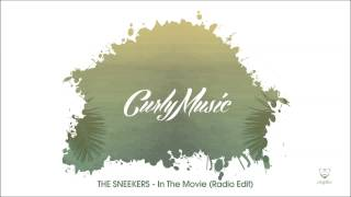 THE SNEEKERS - In The Movie (Radio Edit)
