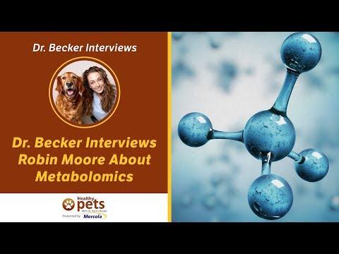 Dr. Becker Interviews Robin Moore About Metabolomics