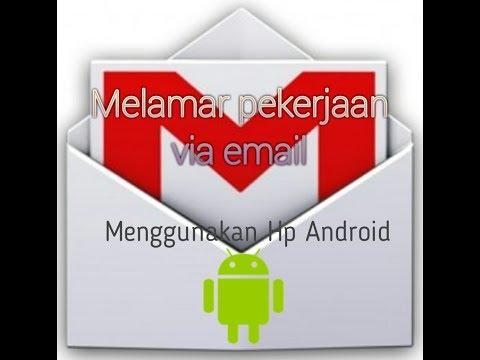 cara-praktis-mengirim-lamaran-kerja-melalui-email-lewat-hp-android