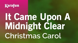 Karaoke It Came Upon A Midnight Clear - Christmas Carol *