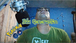 2DA GENERACIÓN | POKÉMON GO | JUGANDO DESDE CASA | Mr. Danpear