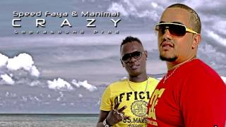 Download Speed faya & Manimal - Crazy MP3 song and Music Video